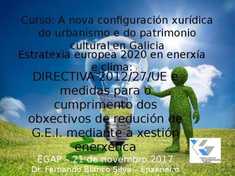 Estratexia europea 2020 en enerxía e clima - A nova configuración xurídica do urbanismo e do patrimonio cultural en Galicia